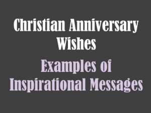 Christian Anniversary Quotes For Husband Christian anniversary wishes