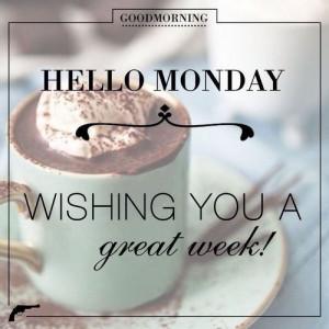 Good Morning Hello Monday