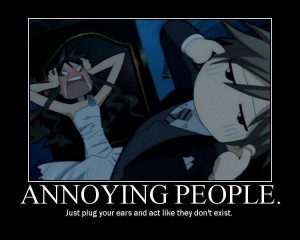 Annoying People: ANNOY ME!