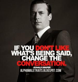 Alpha Male Quote 21 :