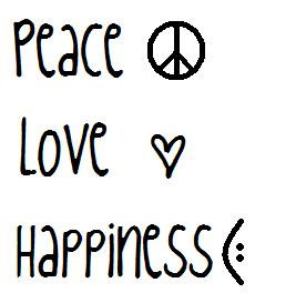 Peace Love Happiness Quotes