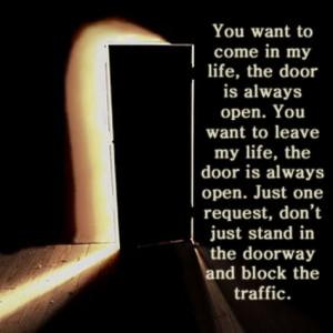 The door is always open