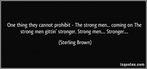 black strong men quotes