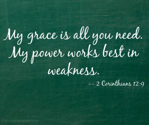 grace, strength, weakness, corinthians, bible verse, bible quote