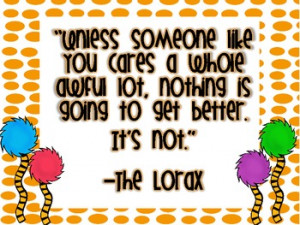 THE LORAX QUOTE (EARTH DAY FREEBIE) - TeachersPayTeachers.com