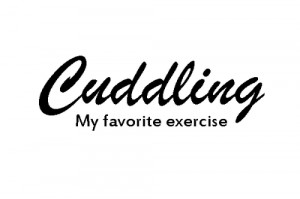 cuddle, cuddling, exercise, me, quotes, text, you