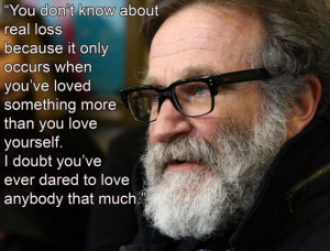 Quotes Robin Williams Good Will Hunting ~ 11 amazing quotes from Robin ...