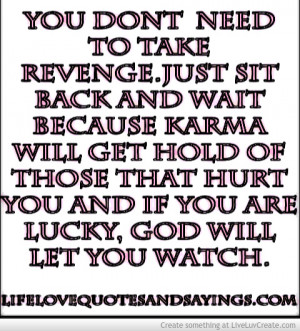 karma_will_get_the_people_who_have_hurt_you-421559.jpg?i