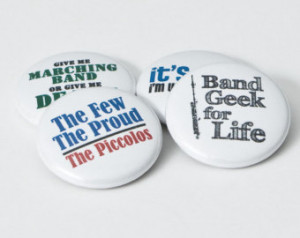 Piccolo Band Geek plus three Marchi ng Band buttons or magnets - size ...