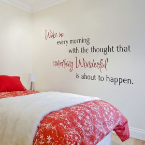 Wake up every morning with the thought that... - Quote Wall Decals