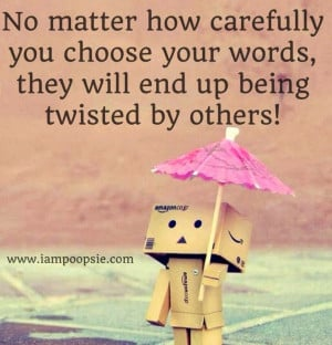 word choice quote via www iampoopsie com twists people choice quotes