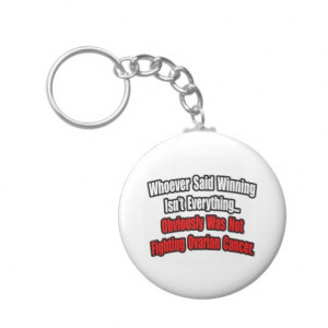 Ovarian Cancer Quote Keychain