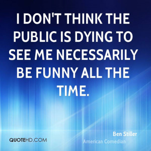 Ben Stiller Funny Quotes