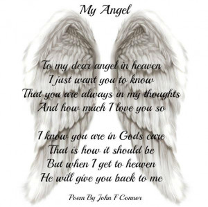 to my dear angel in heaven i just want you to know that you are always ...