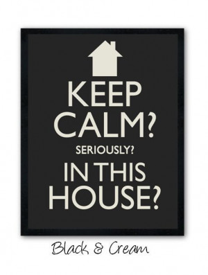 totally *need* this to replace my 'keep calm and carry on' poster ...