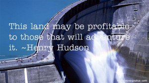 Favorite Henry Hudson Quotes