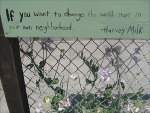 One of Harvey Milk's most inspiring quotes.