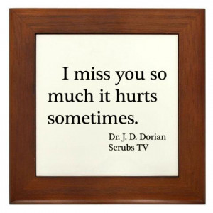 When You Miss Someone So Much It Hurts