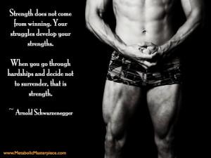 Arnold Schwarzenegger inspires me.