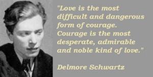 Delmore schwartz famous quotes 5
