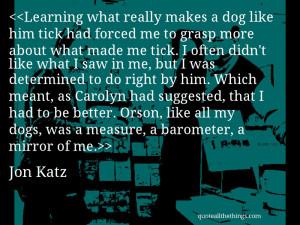 Jon Katz Quotes