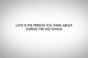 Sad Quotes About Love Songs : Sad Quote - sad-songs Photo