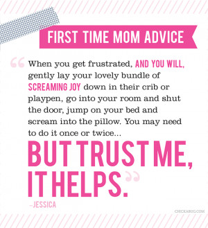 Great Mom Quotes Great advice for a first time