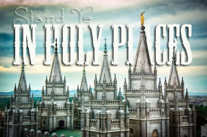 Stand Ye in Holy Places Salt Lake Temple photo with LDS Youth Theme ...