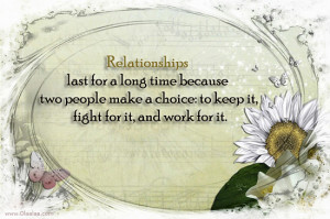 Relationship-Quotes-Thoughts-relationships-long-time-choice-fight-work ...