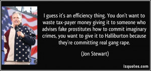 guess it's an efficiency thing. You don't want to waste tax-payer ...