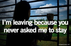 Leaving Quotes And Sayings