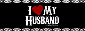 love my husband quotes for facebook cover