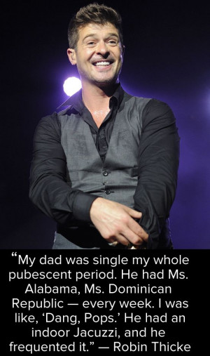Robin Thicke on his dad, Alan Thicke!