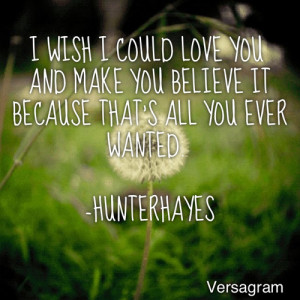 You Is All I Ever Wanted Quotes