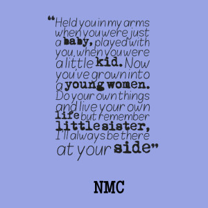 for baby sisters you love your baby sister little sister quotes tumblr ...