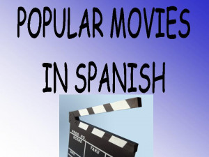 Popular Movies in Spanish