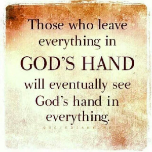 God's hand is in everything