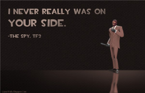 Team Fortress 2(TF2) TF2 Spy quotes