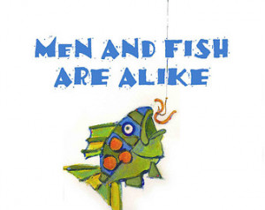 Fish Art Print - Funny Fishing Quote for Men, Husband - Colorful Funny ...