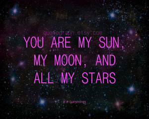 You Are My Sun My Moon and All My Stars - Photo Print - Wall Art ...