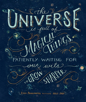 Eden Phillpotts quote: 'The universe is full of magical things ...