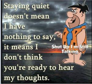 Shut up I'm still talking