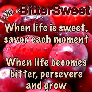 Life is BitterSweet  #MIAutismWonders www.facebook.com ...