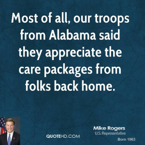 Most of all, our troops from Alabama said they appreciate the care ...