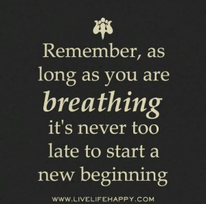 Breathing ... Start A New Beginning
