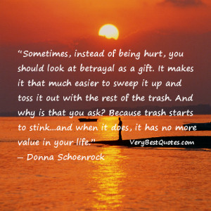 hurt quotes - instead of being hurt, you should look at betrayal as a ...