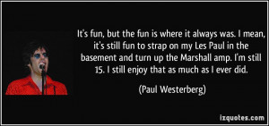 ... still-fun-to-strap-on-my-les-paul-in-the-paul-westerberg-196408.jpg