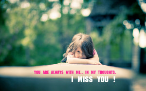 Cute Missing You Love Quotes Cute child girl miss you quote