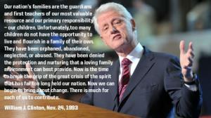 ... Quotes, Presidents Bill, Foster Adoption, 1993 Adoption, Bill Clinton