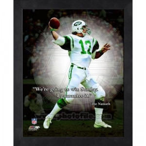 Joe Namath Pro Quote. Click to order! - $19.99